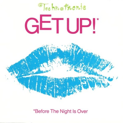 Technotronic - Get Up! (Before The Night Is Over) (Single)
