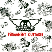 Aerosmith - Permanent Outtakes CD-1