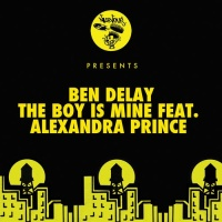 Ben Delay - The Boy Is Mine Feat. Alexandra Prince