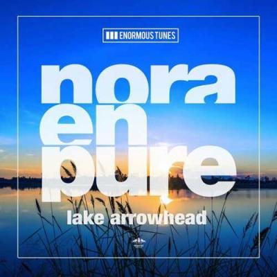 Nora En Pure - Lake Arrowhead EP