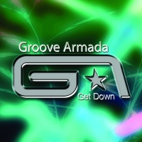 Groove Armada - Get Down CDR Promo (Single) (Single)