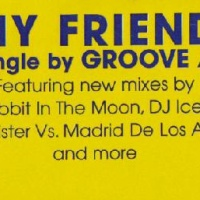 Groove Armada - My Friend (Remixes) (Single) (Single)