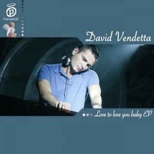 David Vendetta - Love To Love You Baby (Single)