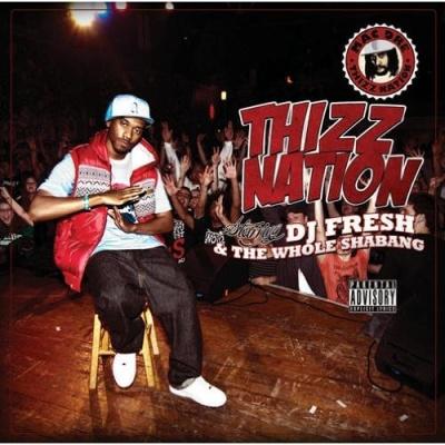 Dj Fresh - Thizz Nation (Album)