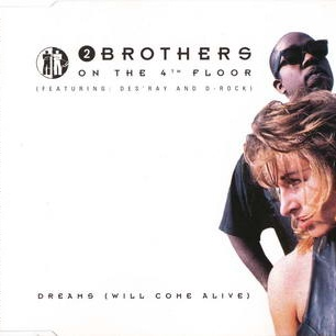2 Brothers On The 4th Floor - Dreams (Will Come Alive) (Album)