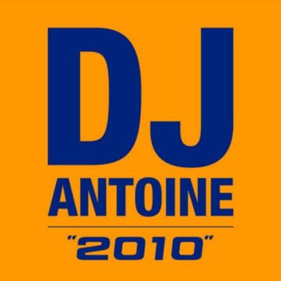Dj Antoine - 2010 (Album)