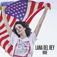 Lana Del Rey - Ride (Remixes Promo) (Single)