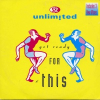 2 Unlimited - Get Ready For This (Single)
