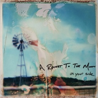 A Rocket To The Moon - On Your Side (Album)
