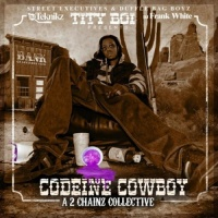 2 Chainz - Codeine Cowboy (A 2 Chainz Collective)