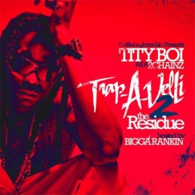 2 Chainz - Trap-A-Velli 2 (The Residue)