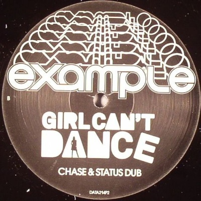 Example - Girl Can't Dance (Chase & Status Remixes)