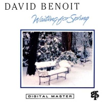 David Benoit - Waiting For Spring (Album)