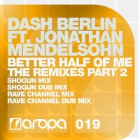 Dash Berlin - Better Half Of Me (The Remixes Part 2) (Album)