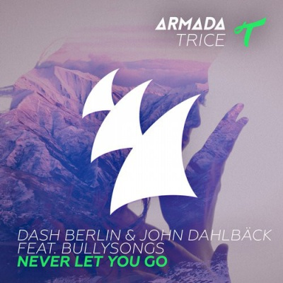Dash Berlin - Never Let You Go (Album)