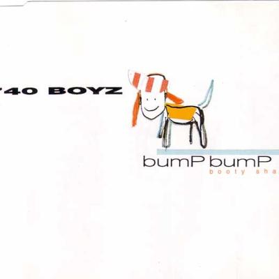 740 Boyz - Bump Bump (Booty Shake) (Single)
