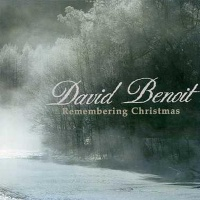 David Benoit - Remembering Christmas (Album)