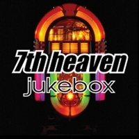 7th Heaven - Jukebox (CD5) (Album)