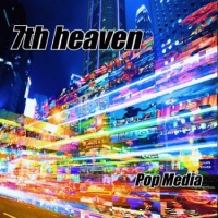 7th Heaven - Pop Media (Album)