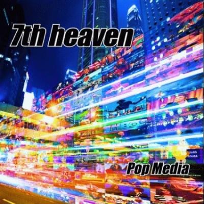 7th Heaven - Pop Media (Album)