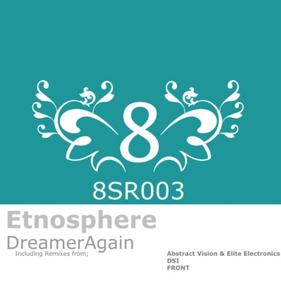 Etnosphere - Dreamer Again (Single)