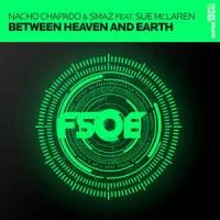 Nacho Chapado - Between Heaven And Earth (Philippe El Sisi Remix)