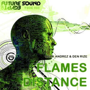 Mark Andréz - Flames / Distance (Single)