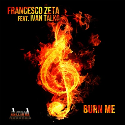 Francesco Zeta - Burn Me (EP)