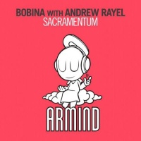Bobina - Sacramentum (Andrew Rayel Aether Mix)
