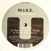 M.I.K.E. - Nu Sensation (Incl Remixes) (Single)