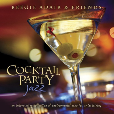 Beegie Adair - Cocktail Party Jazz