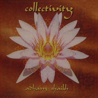 Adham Skaikh - Collectivity (Album)