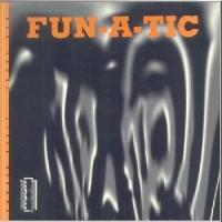 Fun-A-Tic - 1: The Trip Continues (Single)