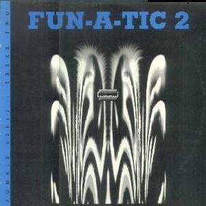 Fun-A-Tic - 2: The Trip Continues (Single)