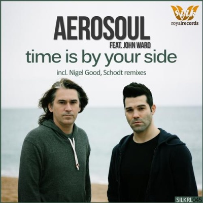 Aerosoul (Ivan Torrent and Juan Fernandez) - Time Is By Your Side (feat. John Ward) (Single)