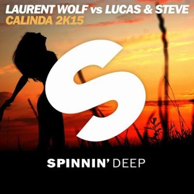 Laurent Wolf - Calinda 2k15