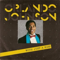 Orlando Johnson - With Just A Kiss (Single)
