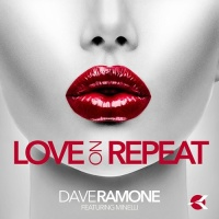 Dave Ramone - Love on Repeat