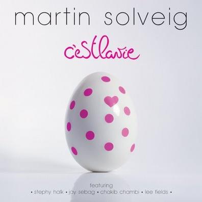 Martin Solveig - C'est La Vie (Album)