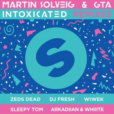 Martin Solveig - Intoxicated (The Remixes) (Album)