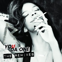 Rihanna - You Da One (Remixes) (Single)