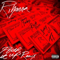 Rihanna - Pour It Up (Remix) (Single)