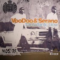 Voodoo & Serano - Transatlantic Blow (Album)