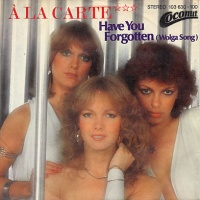 A La Carte - Have You Forgotten (Wolga Song) (Album)