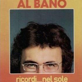 Al Bano Carrisi - Ricordi... nel sole