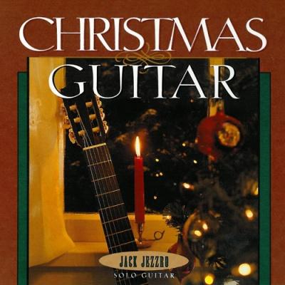 Jack Jezzro - Christmas Guitar (Album)