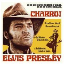 Elvis Presley - Charro! (Soundtrack)