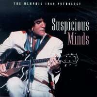 - Suspicious Minds The Memphis 1969 Anthology (CD 2)
