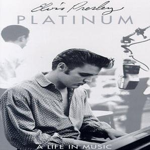 Elvis Presley - Platinum - A Life In Music (CD 3)