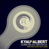 Kyau & Albert - Calming Rain (Original Mix)